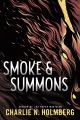 Couverture Numina, book 1: Smoke and Summons Editions 47North 2019