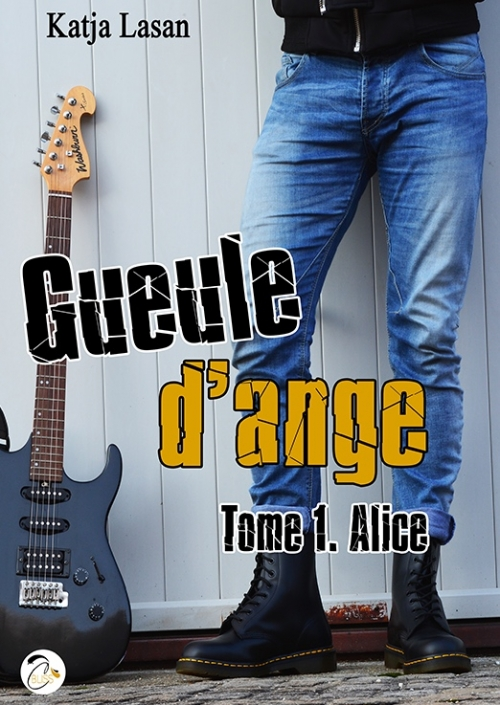 Couverture Gueule d'ange, tome 1 : Alice