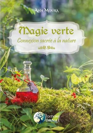 Couverture Magie Verte : Connexion sacrée à la nature
