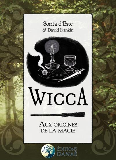 Couverture Wicca : Aux origines de la magie