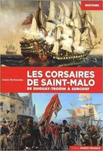 Couverture Les corsaires de Saint-Malo : De Dugay-Trouïn à Surcouf