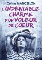 Couverture L'indéniable charme d'un voleur de coeur Editions Milady 2018