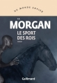 Couverture Le sport des rois Editions Gallimard  (Du monde entier) 2019