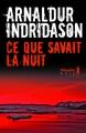 Couverture Ce que savait la nuit Editions Métailié (Noir) 2019