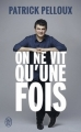 Couverture On ne vit qu'une fois Editions J'ai Lu (Document) 2015