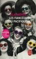 Couverture Les fiancées du Pacifique Editions Le Livre de Poche 2015