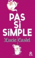 Couverture Pas si simple Editions Harlequin 2019