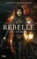 Couverture Rebelle du désert, tome 1 Editions Pocket (Jeunesse) 2017