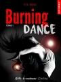 Couverture Burning dance Editions La Condamine (New romance) 2016