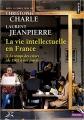 Couverture La vie intellectuelle en France, tome 3 : Le temps des crises (de 1962 à nos jours) Editions Points (Histoire) 2019