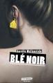 Couverture Blé noir Editions Gulf Stream (Electrogène) 2019