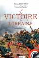 Couverture La victoire de la Lorraine Editions Ampelos 2014
