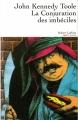 Couverture La conjuration des imbéciles Editions Robert Laffont (Pavillons) 2013