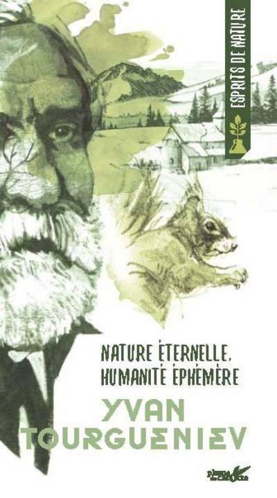 Couverture Yvan Tourgueniev : Nature éternelle, humanité éphémère