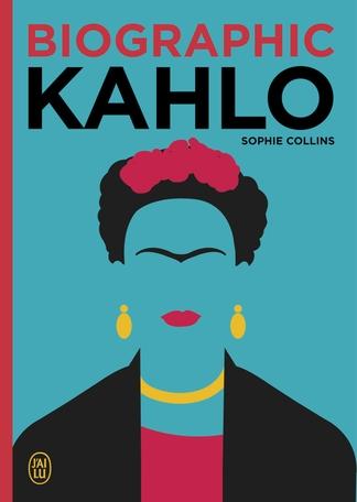 Couverture Biographic Kahlo