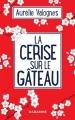 Couverture La cerise sur le gâteau Editions Mazarine 2019
