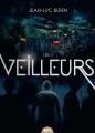 Couverture Les Veilleurs, tome 1 Editions ActuSF (Naos) 2018