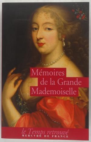 Couverture Mémoire de la Grande Mademoiselle