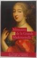 Couverture Mémoire de la Grande Mademoiselle Editions Mercure de France (Le Temps retrouvé) 2008