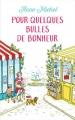 Couverture Pour quelques bulles de bonheur Editions France Loisirs 2018