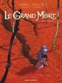 Couverture Le Grand Mort, tome 1 : Larmes d'abeille Editions Vents d'ouest 2007