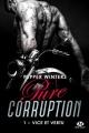 Couverture Pure corruption, tome 1 : Vice et vertu Editions Milady 2019