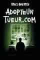 Couverture AdopteUnTueur.com Editions Amazon 2019