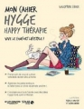 Couverture Mon cahier : Hygge happy thérapie Editions Solar 2018