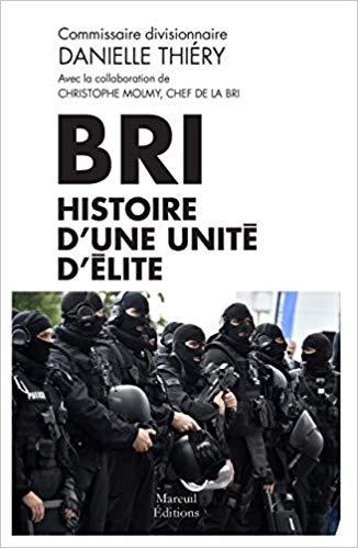 Couverture BRI Histoire d'une unité d'élite