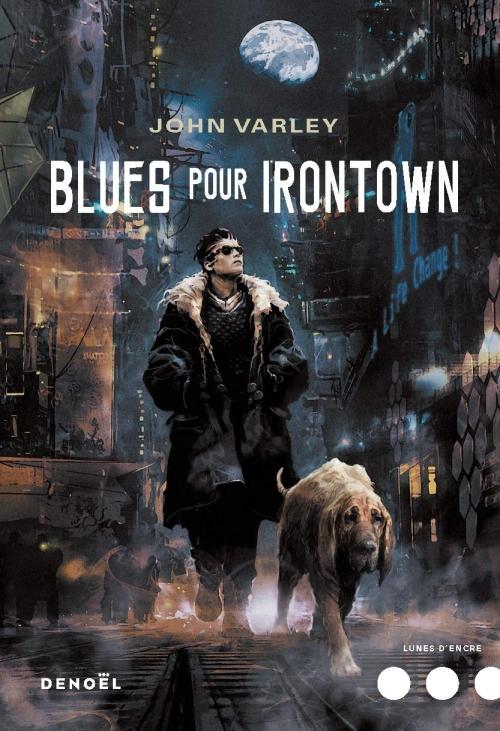 Couverture Gens de la Lune, tome 3 : Blues pour Irontown