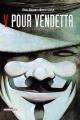Couverture V pour Vendetta Editions Delcourt (Contrebande) 1999