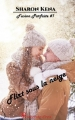 Couverture Fusion parfaite, tome 1 : Flirt sous la neige Editions Sharon Kena (Éros) 2019