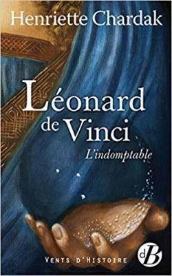 Couverture Léonard de Vinci : L'Indomptable