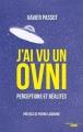 Couverture J'ai vu un ovni : Perceptions et réalités Editions Cherche Midi 2018
