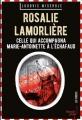 Couverture Rosalie Lamorlière : Dernière servante de Marie-Antoinette Editions French pulp 2018