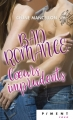Couverture Bad romance, tome 3 : Coeurs imprudents Editions France Loisirs (Piment - Rose) 2018