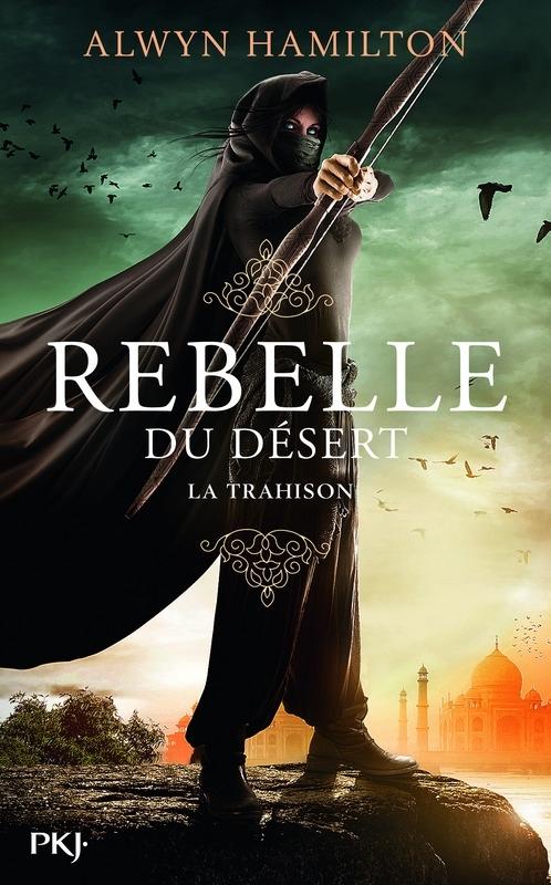 Couverture Rebelle du désert, tome 2 : La trahison