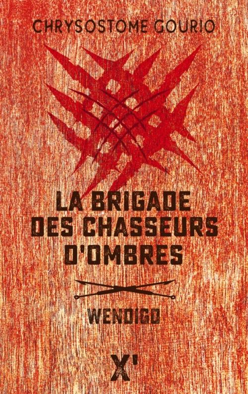 Couverture La Brigade des chasseurs d'ombres : Wendigo