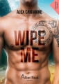 Couverture Wipe Me Editions Alter Real (Romance) 2019