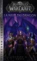 Couverture World of Warcraft : La Nuit du Dragon Editions Panini (Books) 2018