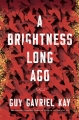 Couverture A Brightness Long Ago Editions Berkley Books 2019