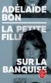 Couverture La petite fille sur la banquise Editions Le Livre de Poche 2019