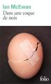 Couverture Dans une coque de noix Editions Folio  2019