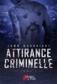 Couverture Attirance criminelle, tome 1 Editions Plumes du web 2019