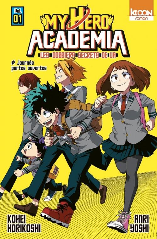 Couverture My Hero Academia : Les dossiers secrets de UA, tome 01 : Journée portes ouvertes