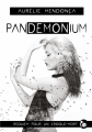 Couverture Pandemonium Editions du Chat Noir 2018