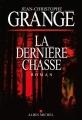 Couverture La Dernière Chasse Editions Albin Michel 2019