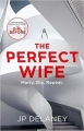 Couverture The Perfect Wife Editions Quercus 2019