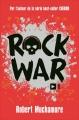 Couverture Rock war, tome 1 Editions de Noyelles 2016