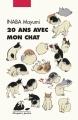 Couverture 20 ans avec mon chat Editions Philippe Picquier (Poche) 2016